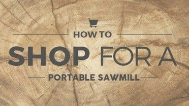 Shop for a Portable Sawmill
