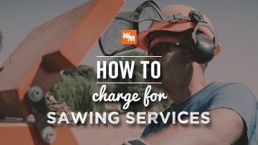 How to Charge for Sawing Services